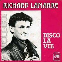 """richard lamarre, un chanteur français anonyme des années 1970 et ce tube improbable """"disco la vie"""""""