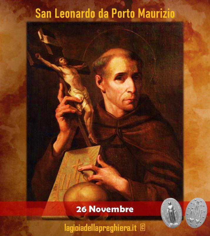 26 Novembre: San Leonardo da Porto Maurizio - Preghiere e vita