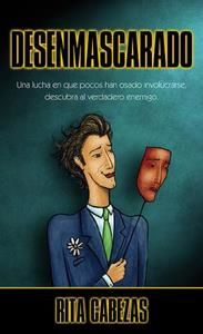 Libro Desenmascarado por Rita Cabezas