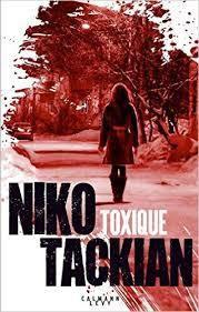 Toxique - N. Tackian - 2017