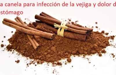 La canela para infección de la vejiga y dolor de estómago