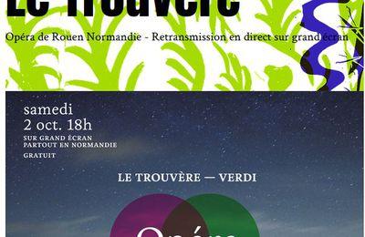 LE TROUVÈRE (VERDI) SAMEDI 2 OCTOBRE 18H THÉÂTRE DE L'ARSENAL