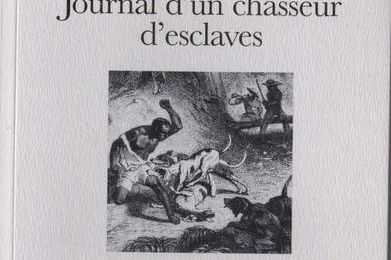 Le rancheador. Journal d'un chasseur d'esclaves. Cuba 1837-1842.