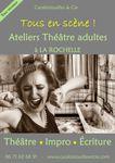 Ateliers Théâtre - Improvisation - Ecriture / Saison 2018-2019 : les inscriptions sont ouvertes !