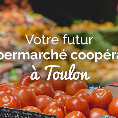 Votre Supermarché Coopératif à Toulon !