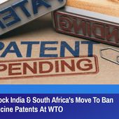US, UK, EU Block India & South Africa's Move To Ban COVID-19 Vaccine Patents At WTO | GreatGameIndia