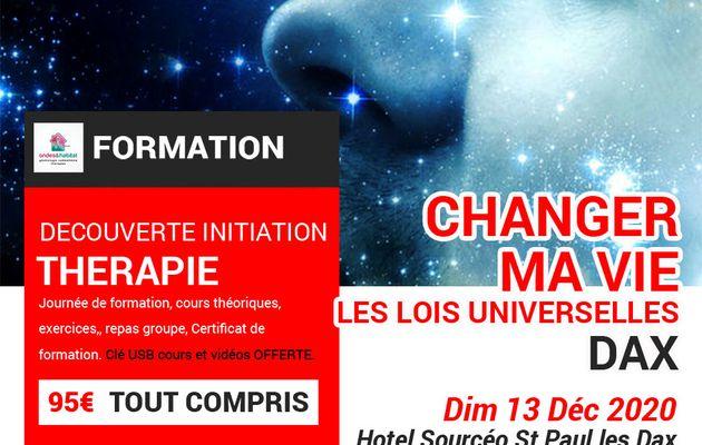 DAX-Formation Thérapie : Changer ma vie, lois universelles. Dimanche 13 Décembre 2020