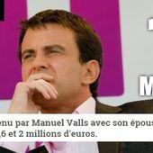 Manuel Valls, millionnaire masqué, expert en optimisation politico-fiscale - MOINS de BIENS PLUS de LIENS