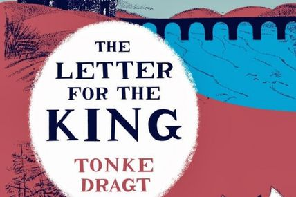 Tonke Dragt - *The Letter For The King