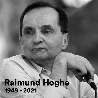 Raimund Hogue (1949-2021)