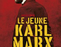 Raoul Peck réalisateur du JEUNE MARX : «Connaissez votre histoire, organisez-vous et battez-vous!»
