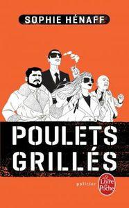 Poulets grillés - Sophie Henaff