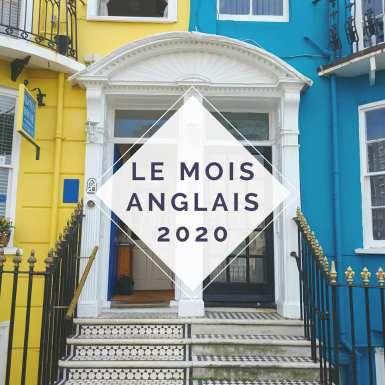 Le Mois anglais is back ! #billet 1
