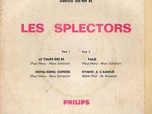 les splectors, une aventure qui débute en 1964 pour un super 45 tours pour ce groupe de rock instrumental