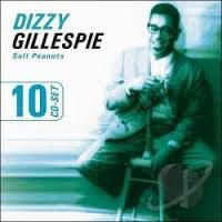 Dizzy Gillespie: Salt Peanuts (Live Recording)
