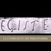 Chant Huguenot - La complainte des prisonnières de la Tour de Constance