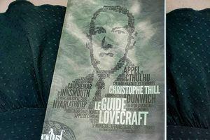 Christophe Thill, Le Guide Lovecraft, Éditions ActuSF, collection Les Trois Souhaits, 24 mai 2018