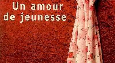 """Un amour de jeunesse"" d'Ann Packer"