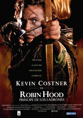 Robin des Bois, prince des voleurs de Kevin Reynolds