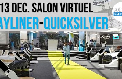 5-13 Dec. 2020 - Quicksilver et Bayliner France organisent leur salon nautique virtuel