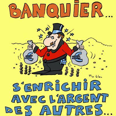 Banquier : s'enrichir avec l'argent des autres