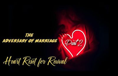 THE ADVERSARY OF MARRIAGE