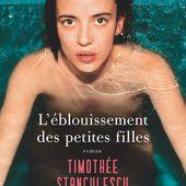 L'éblouissement des petites filles de Timothée Stanculescu - Editions Flammarion