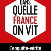 Dans quelle France on vit : enquête de la journaliste Anne Nivat. - Leblogtvnews.com