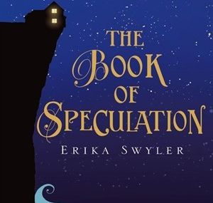 Erika Swyler - *The Book of Speculation