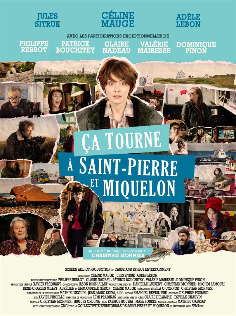 Ça tourne à Saint-Pierre et Miquelon avec Céline Mauge, Philippe Rebbot, Jules Sitruk - Le 19 mai 2021 au cinéma