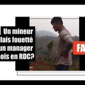 Cette vidéo d'un mineur congolais battu par son supérieur chinois a été tournée au Rwanda, et pas au Congo