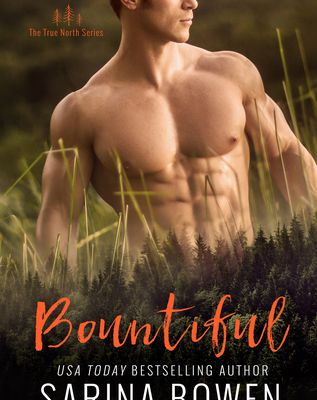 (Read Online / Download) Bountiful (True North, #4) by Sarina Bowen Ebook in PDF or Epub