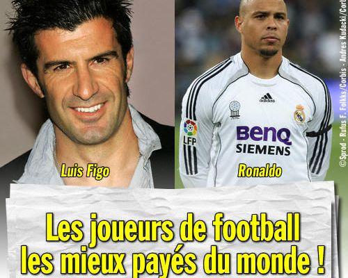 Les joueurs de football les mieux payés du monde !