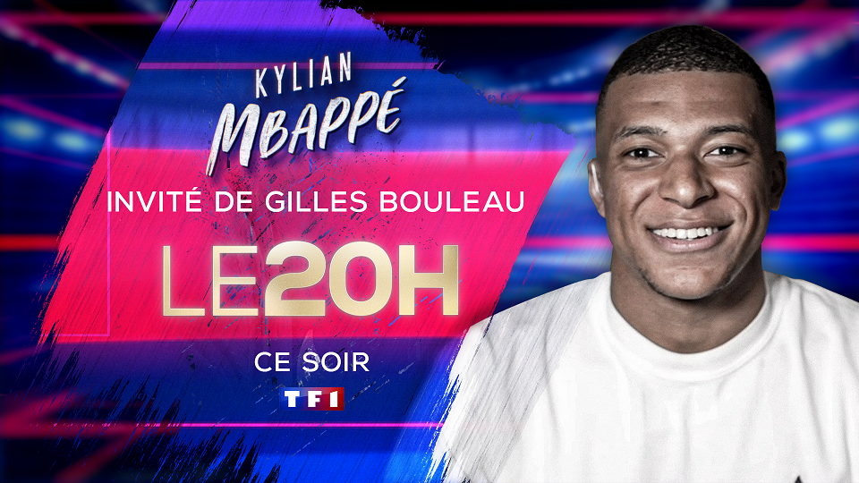 Kylian MBAPPE invité du Journal de 20h de TF1 ce mardi soir