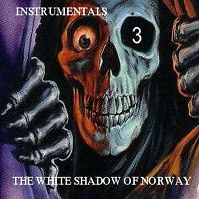The White Shadow Of Norway - Instrumentals 3 (2013)