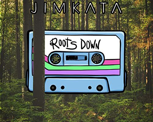 💿 Jimkata • Roots Down