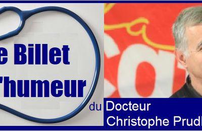 CONFIDENTIALITÉ - Le Billet d'humeur du docteur Christophe Prudhomme