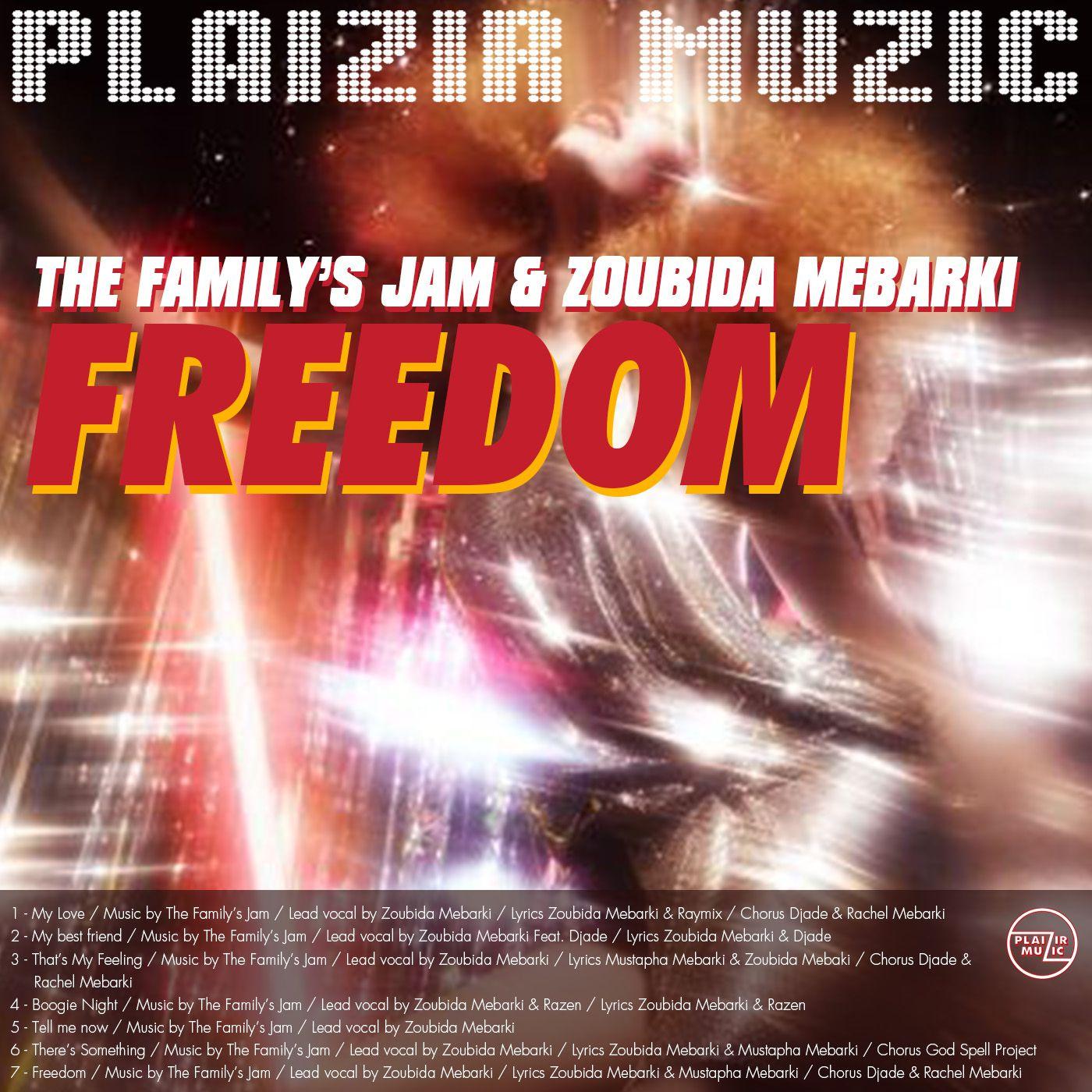 Un petit goût de Liberté pour The Family's Jam & Zoubida Mebarki