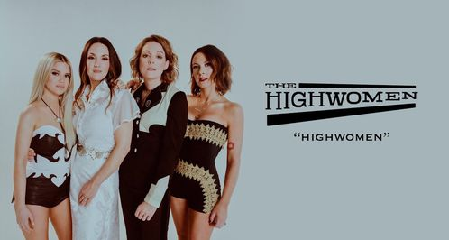 "The Highwomen ""supergroupe"""