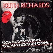 Keith Richards - Run Rudolph run b/w The harder they come - 1979 - l'oreille cassée