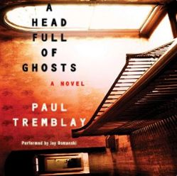 (eBook) Download A Head Full of Ghosts By Paul Tremblay PDF Online Unlimited