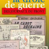 LA DROLE DE GUERRE DES JOURNAUX DU FRONT 1939-1940 : exposition itinérante à imprimer - c a r i c a d o c