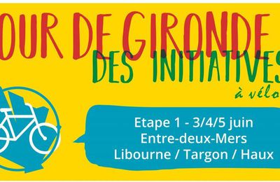 [Libourne/Targon - 3, 4 & 5 juin] Tour de Gironde à vélo des initiatives de transition