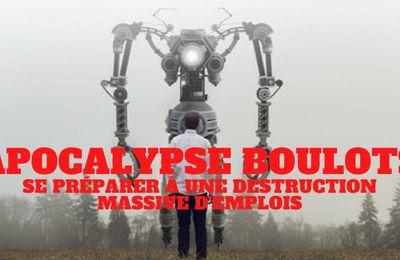« #Apocalypse Boulots. Le #chômage va exploser, comment s'y préparer. »