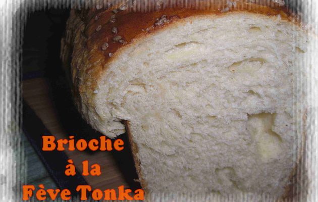 Brioche à la fève Tonka