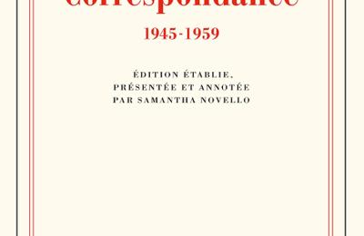 Lecture(S)... Albert Camus / Nicola Chiromonte, Correspondance 1945-1959