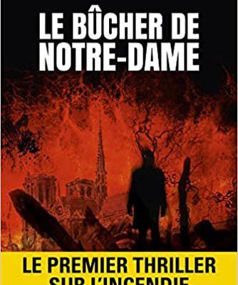Le bûcher de Notre Dame - de Gary DOUGLAS