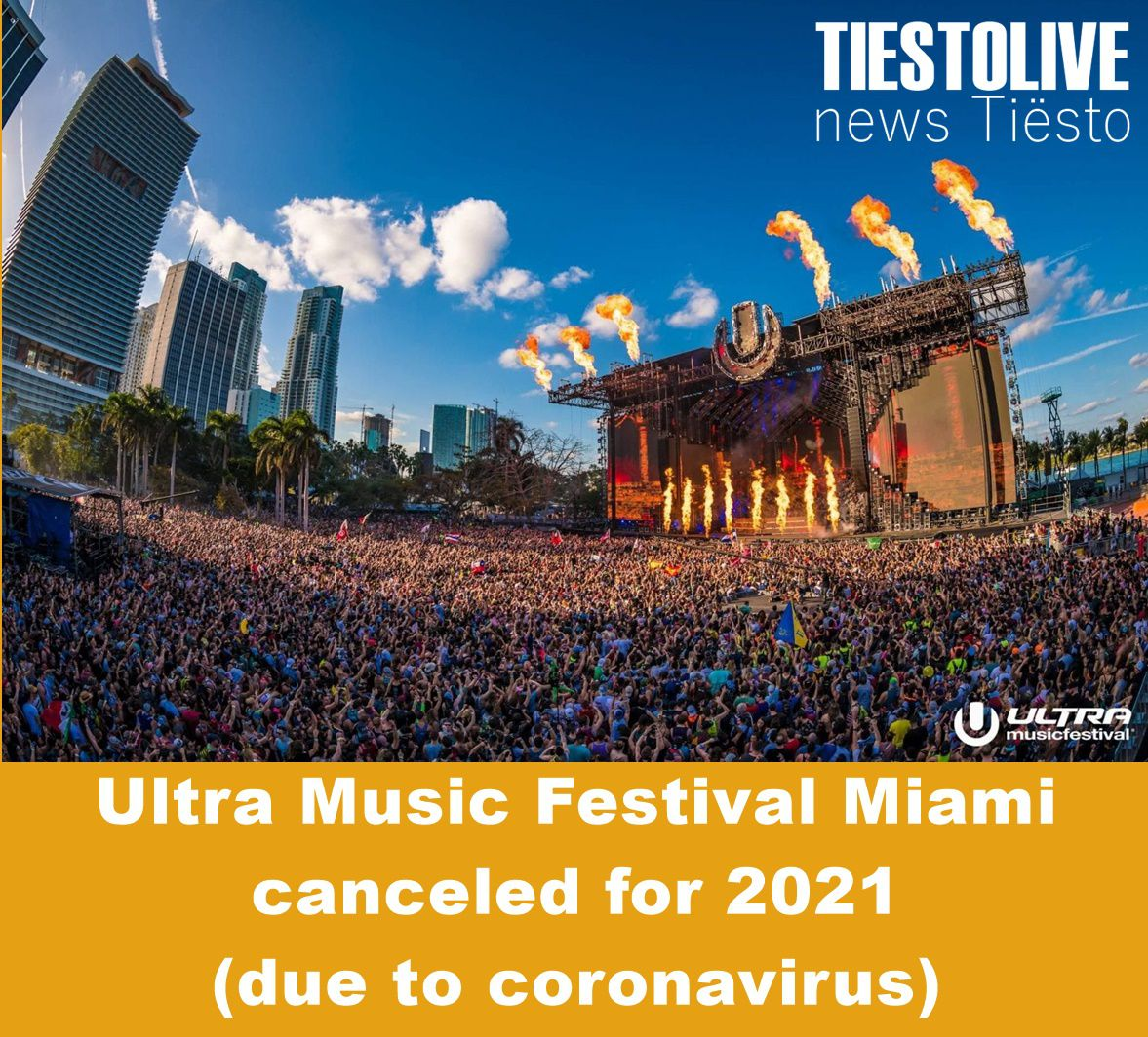 no Ultra Music Festival Miami in 2021, for the 2nd year ! ( due to coronavirus)
