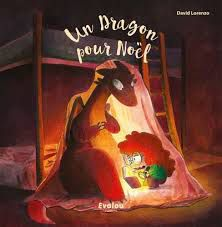 Un dragon pour Noël, David Lorenzo, Evalou éditions, 2020