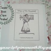 "Strangers & Pilgrims on Earth: ""Ways of Her Household"" ~ A Modern Day Herbal ~ Free Printable"